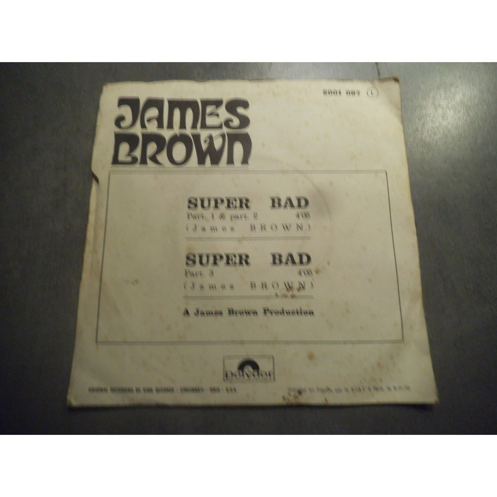 james brown SUPER BAD (PART 1,& 2) /SUPER BAD (PART 3)
