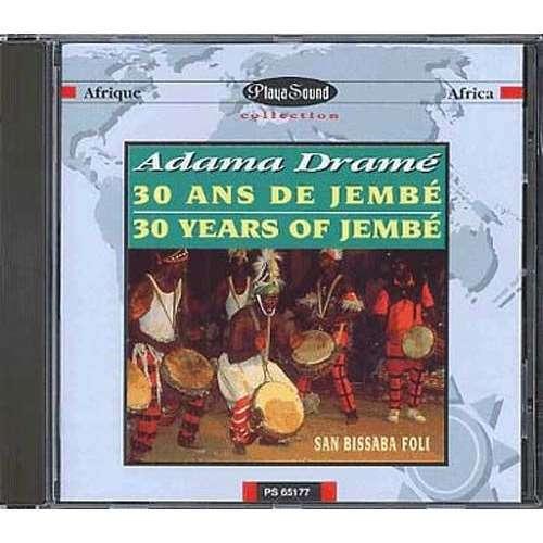 adama drame 30 ans de jembé / 30 years of jembé / SAN BISSABA FOLI -