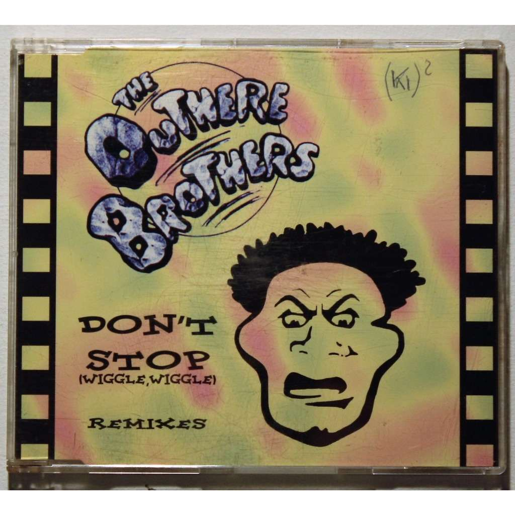 The Outhere brothers Don't Stop (Wiggle, Wiggle) (Remixes)