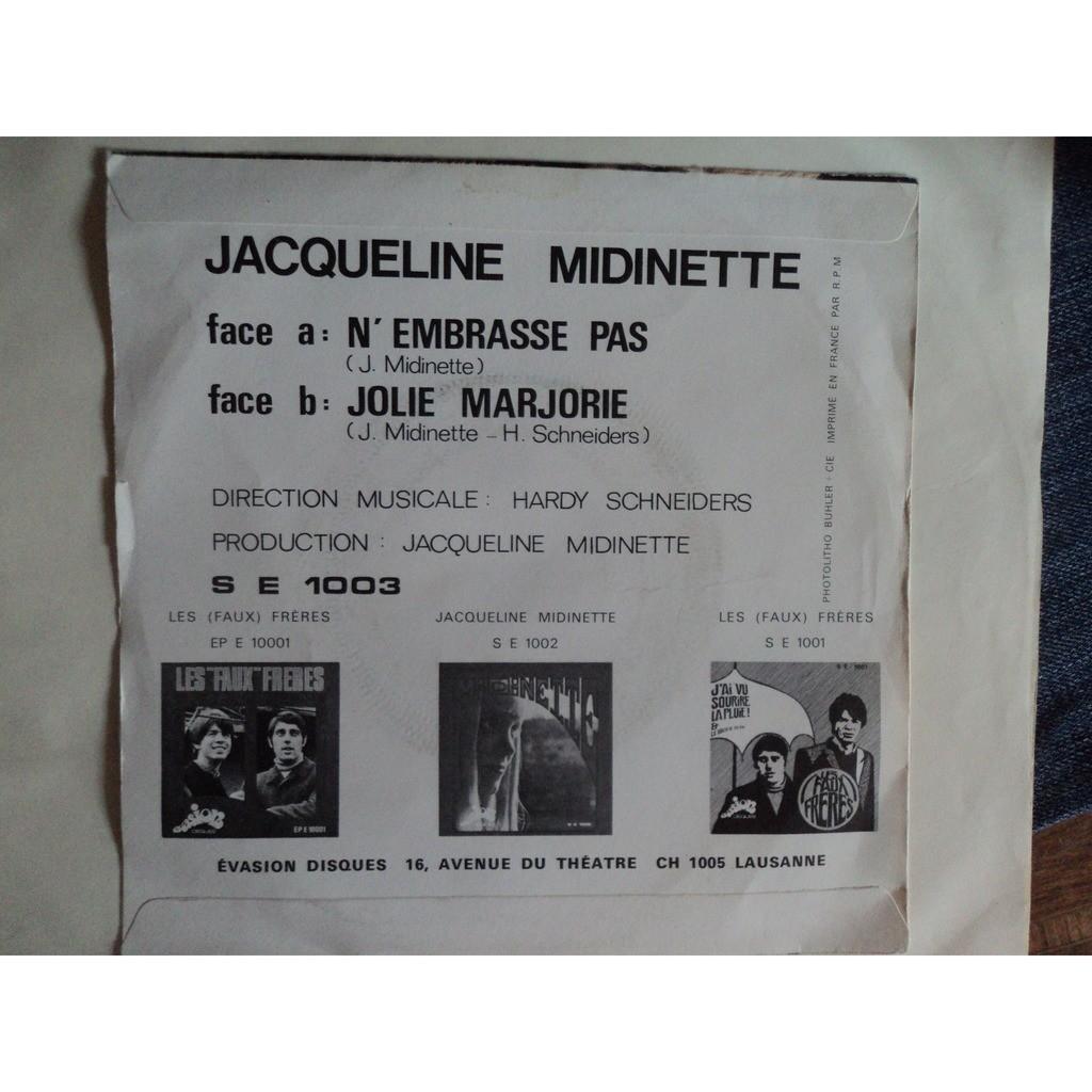 JACQUELINE MIDINETTE N'EMBRASSE PAS