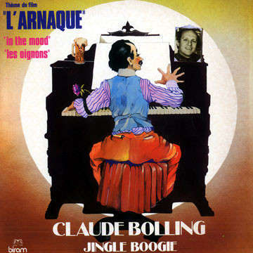 Claude BOLLING Jingle Boogie / L'arnaque (original French press - 1974 - Music of the Movie)