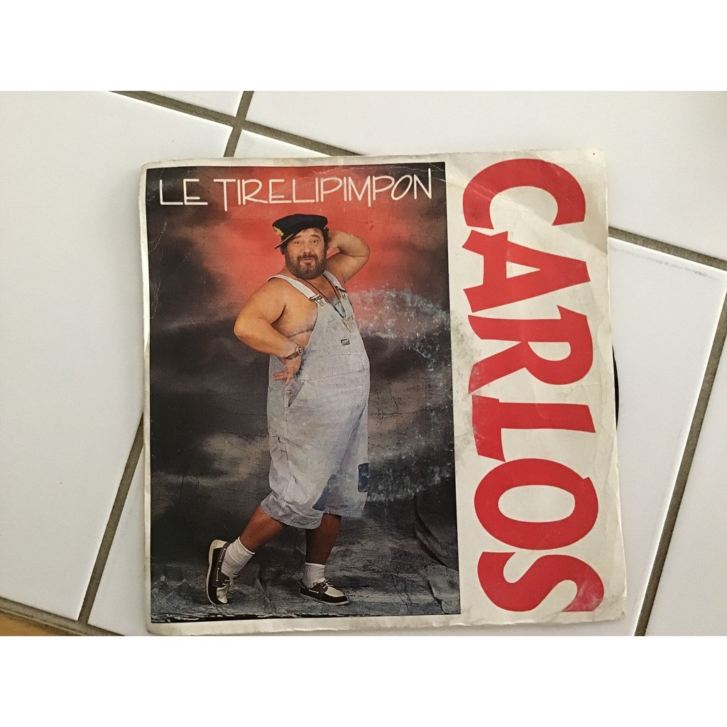 CARLOS Le tirelipimpon - Version longue