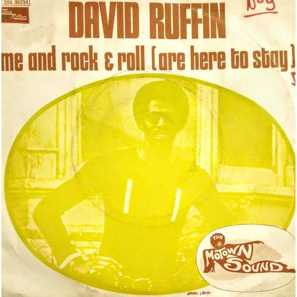 David RUFFIN me and rock & roll (are here to stay) / smiling faces sometimes