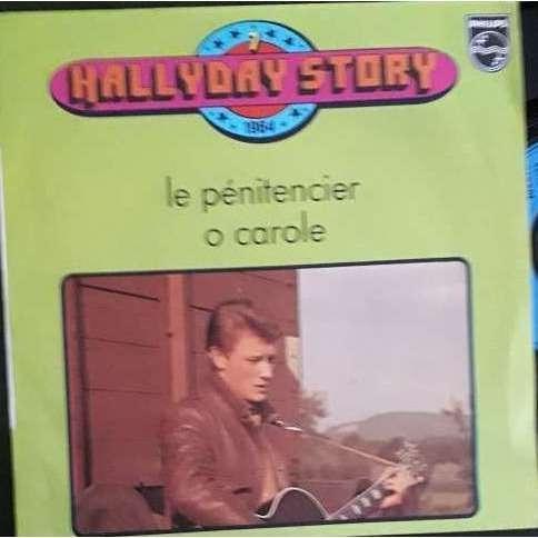 johnny hallyday Hallyday Story 7 : Le Pénitencier / O Carole