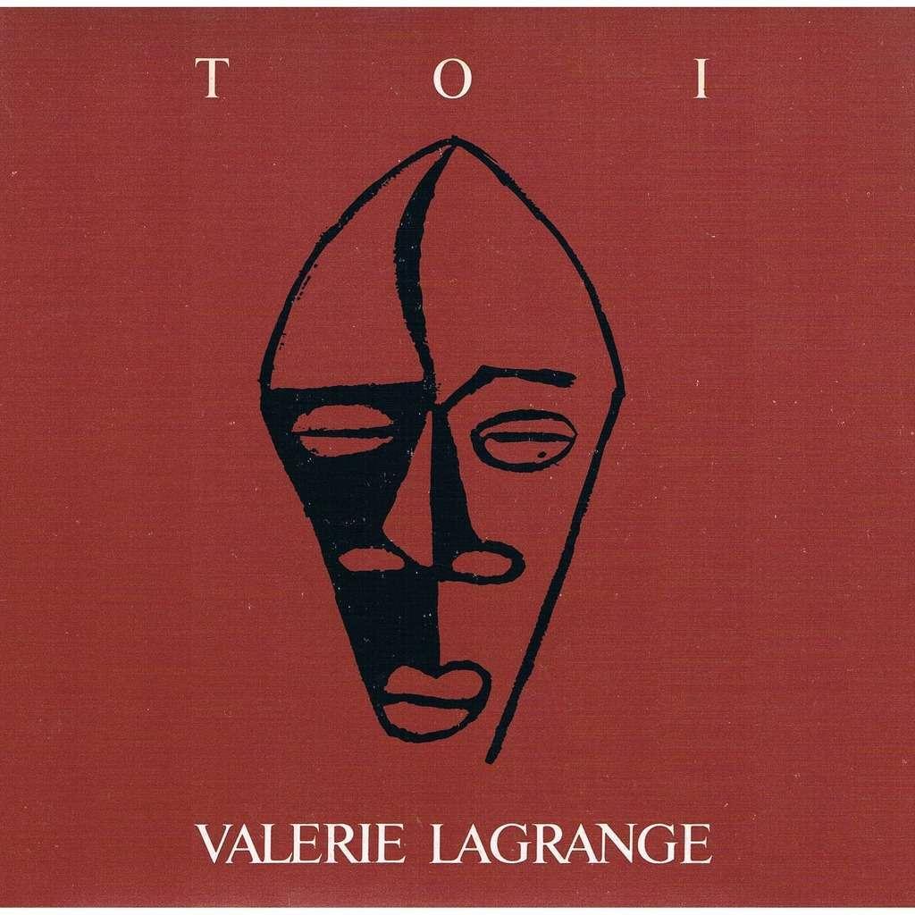 VALERIE LAGRANGE TOI / DONNE MOI