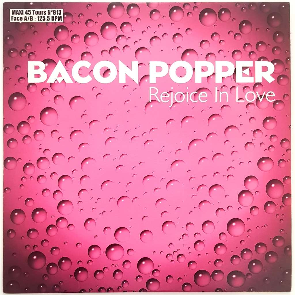 bacon popper rejoice in love (club edit)