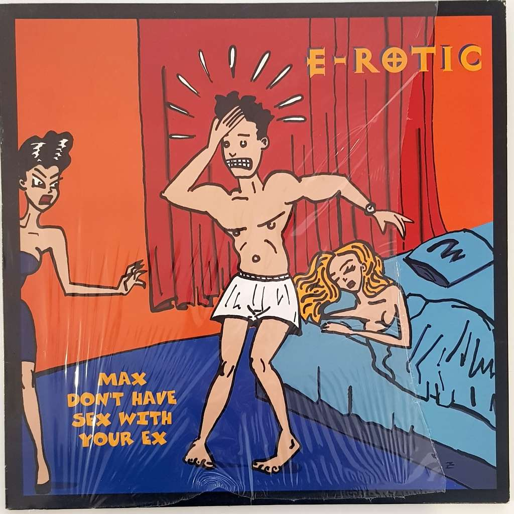 e-rotic max don t have sex wt you ex