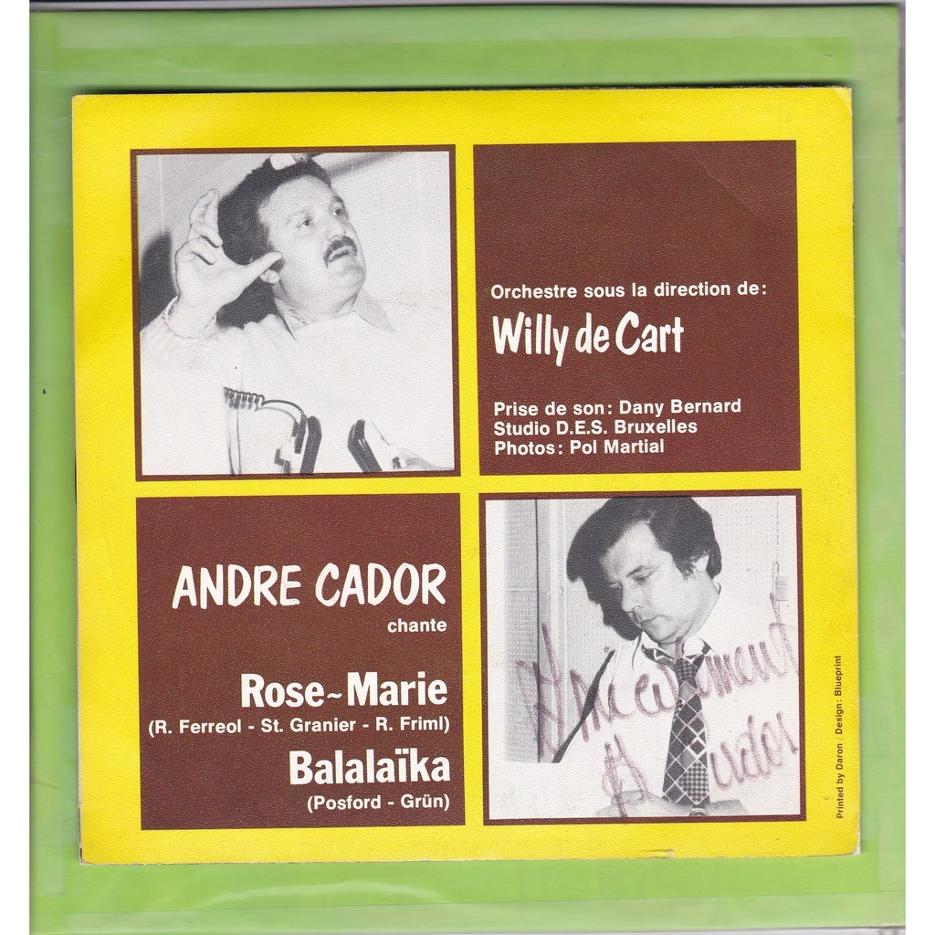 André Cador - Orchestre Willy de Cart Rose-Marie - Balalaika