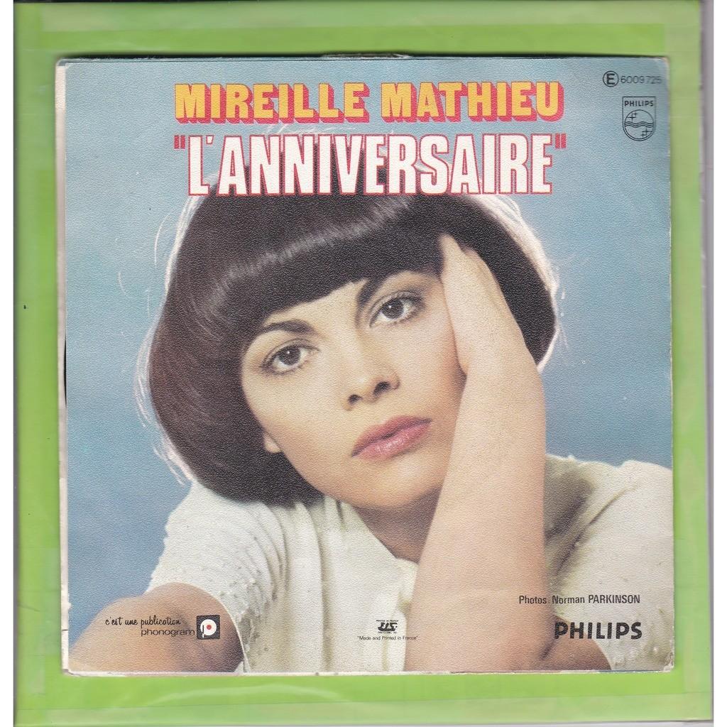 MATHIEU MIREILLE MA MELODIE D'AMOUR / L'ANNIVERSAIRE ( A. DONA )