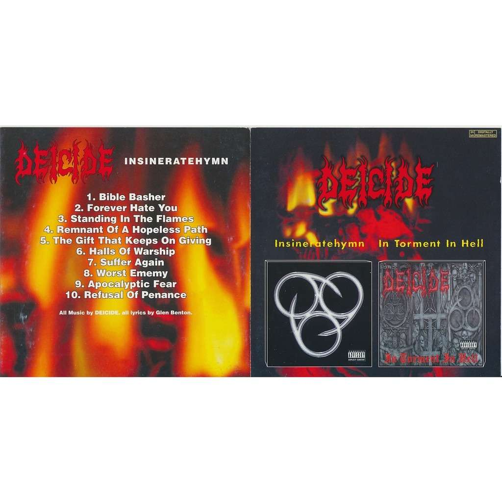 Deicide insineratehymn 2000 + in torment in hell 2001 (2on1)