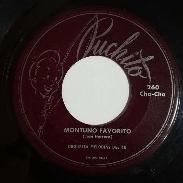 Orquesta Melodías del 40 Montuno Favorito(chachaca)/EL Cachin Cachumba(chachacha)