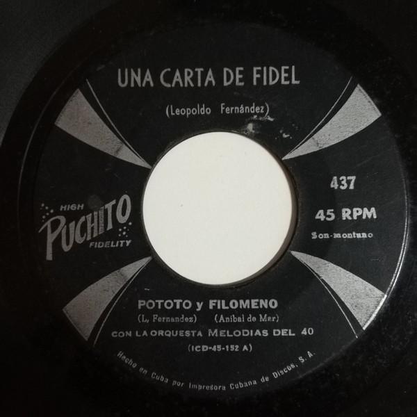 Pototo Y Filomento Una Carta Para Fidel(son montuno)/Ensalada rebelde(son montuno)