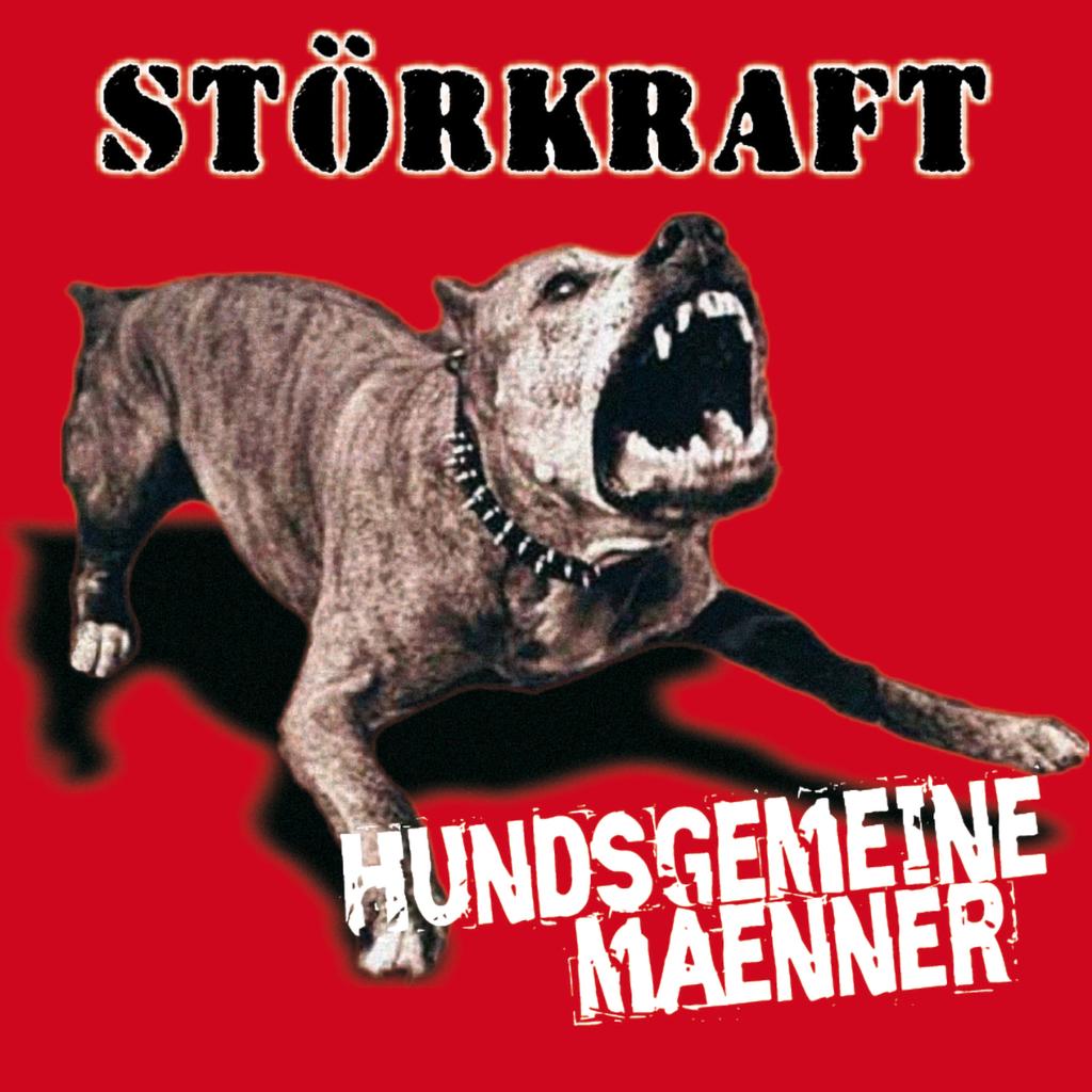 Rock O Rama Records : Störkraft Hundsgemeine Männer - CD