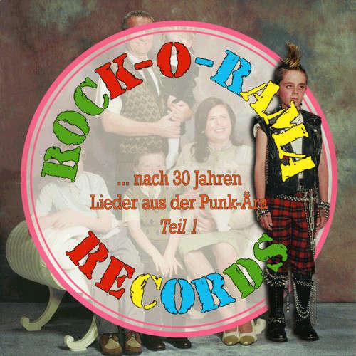 Rock O Rama Records : Sampler Nach 30 Jahren Teil 1 (Lieder aus der Punk-Ära) - LP