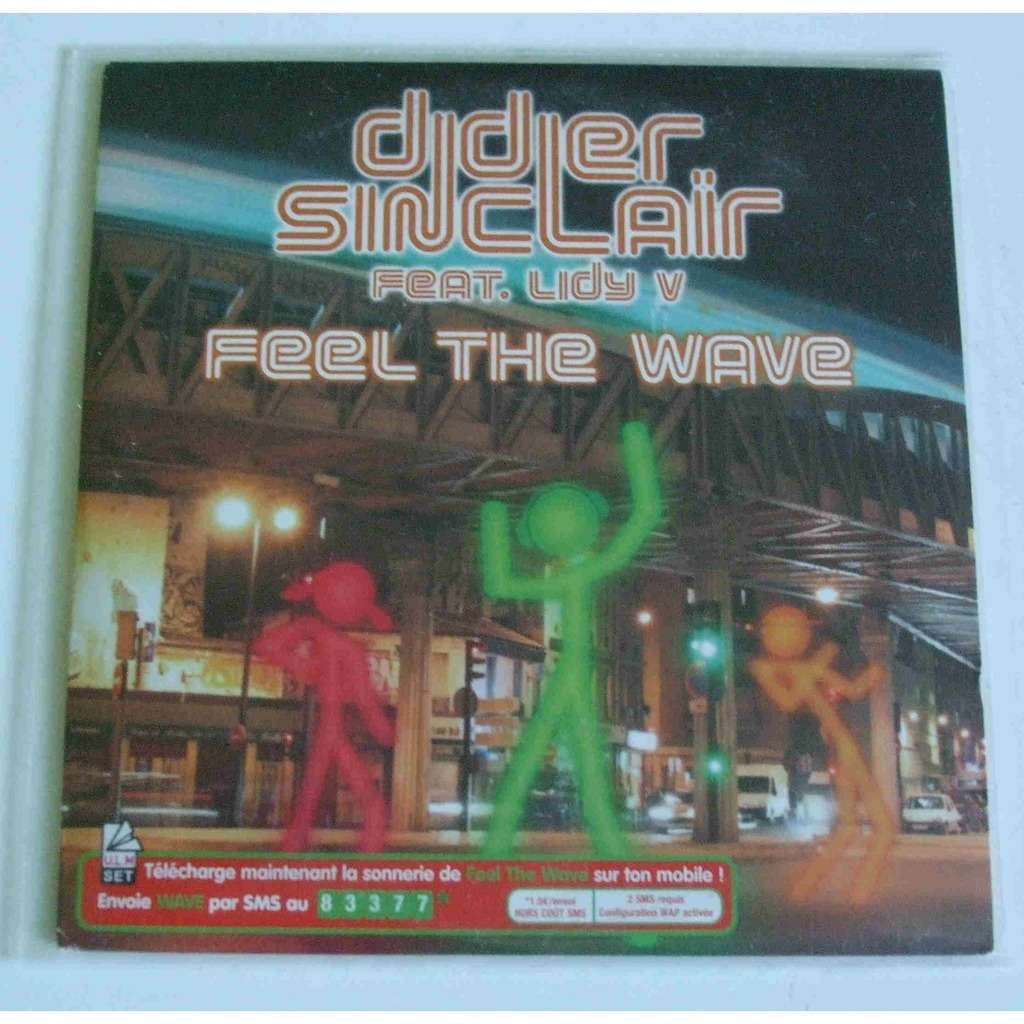 Didier Sinclair (Feat. Lidy V) Feel the wave