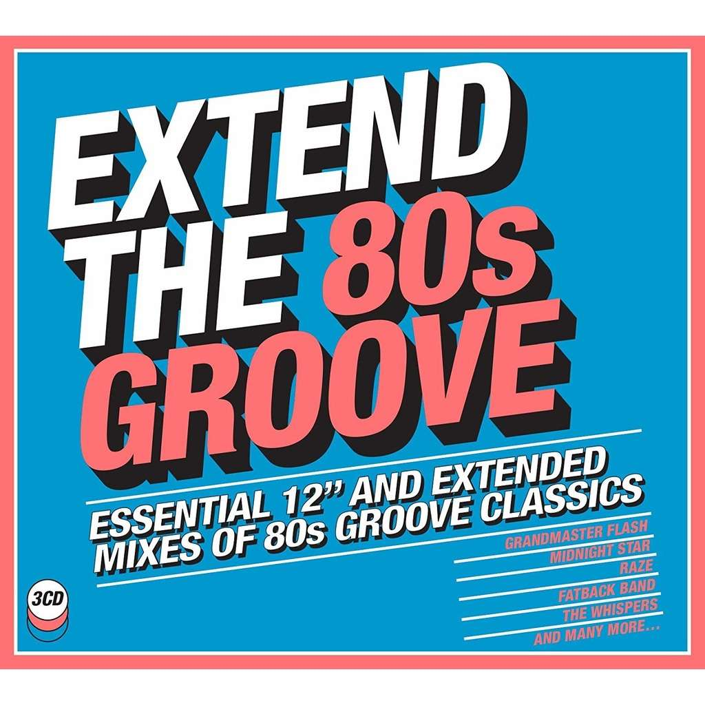 EXTEND THE 80S GROOVE shalamar-whispers-midnight star-sugarhill-lakeside-fatback-princess-real thing-granmaster-war.......