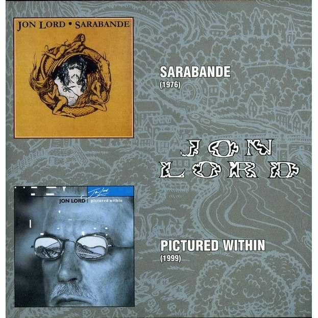 Jon Lord Sarabande / Pictured Within