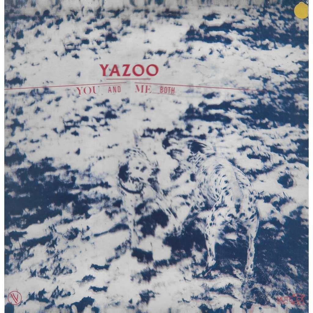 YAZOO You And Me Both