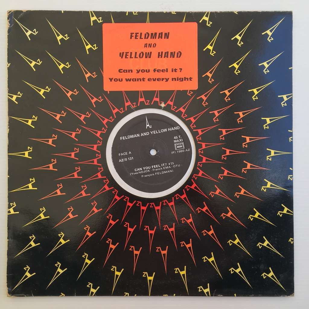 feldman and yellow hand Can You Feel It? / You Want Every Night
