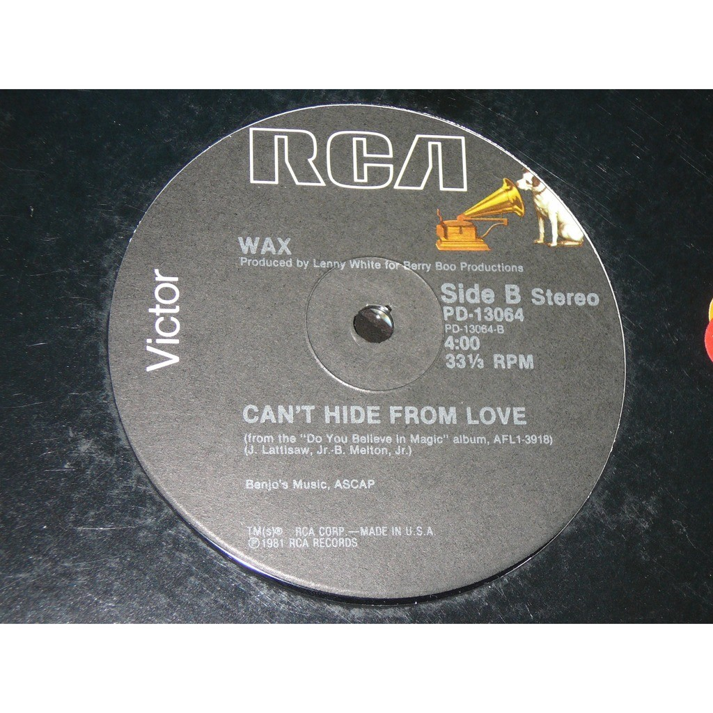WAX the right time for us / can't hide from love