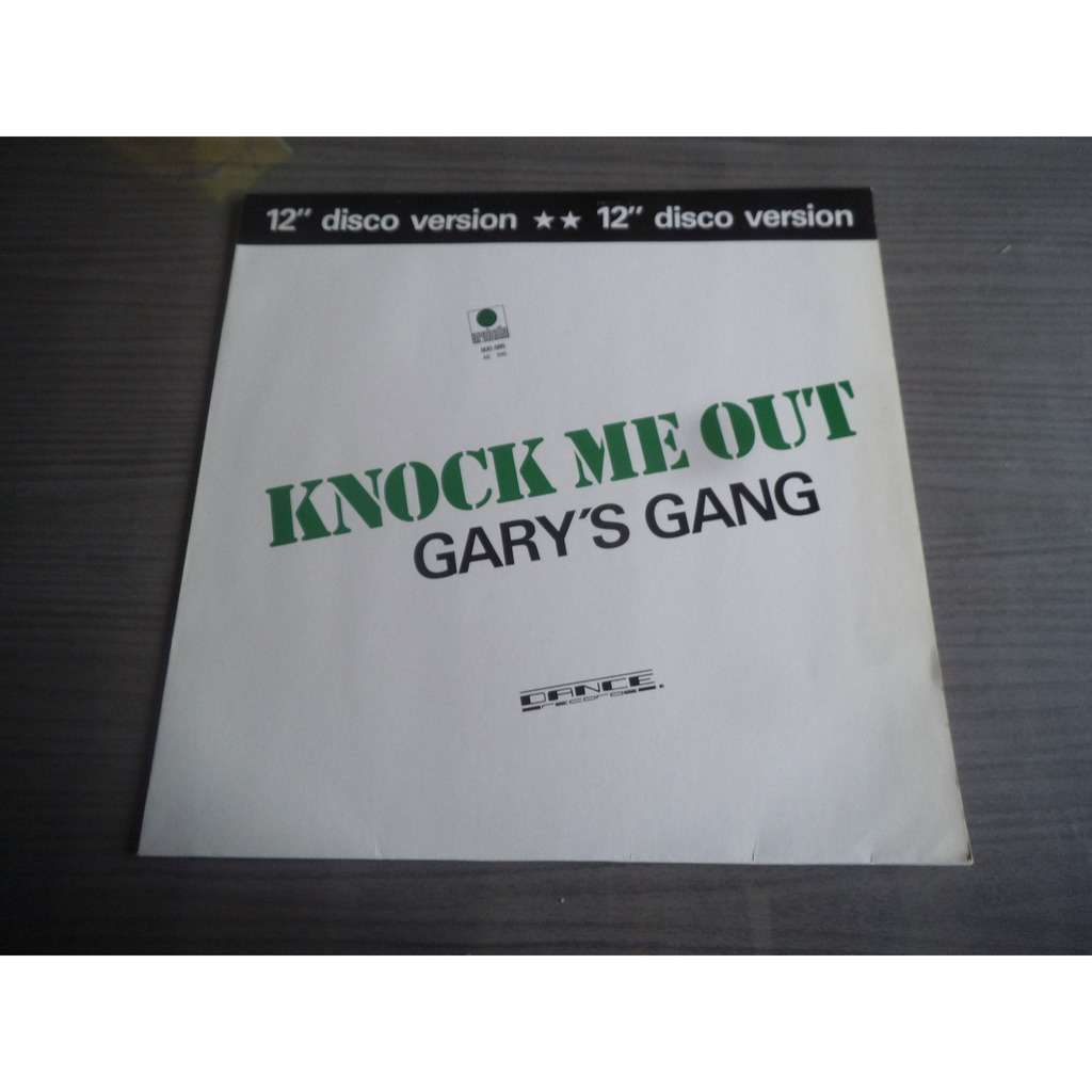 Gary's Gang Knock Me Out ( vocal ) / Knock Me Out ( instrumental )