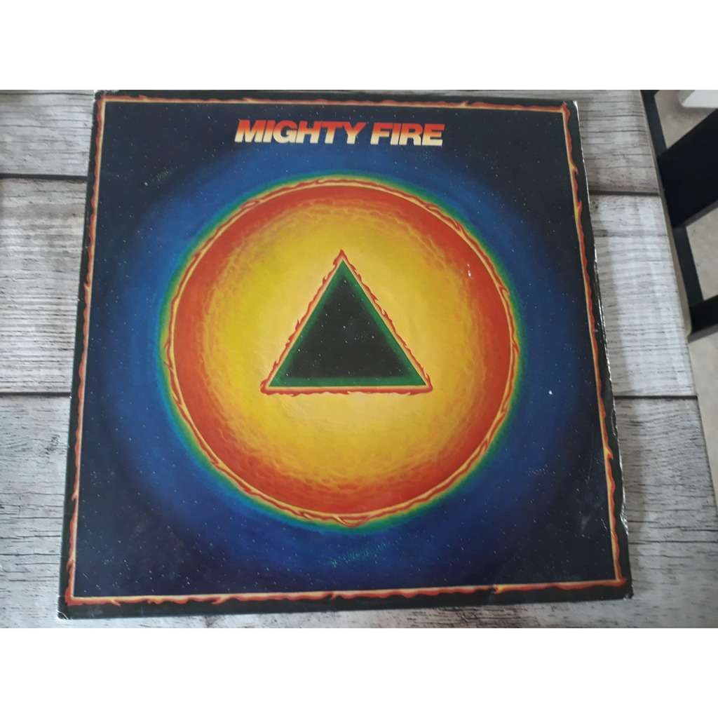 MIGHTY FIRE -SAME MIGHTY FIRE -SAME...1982