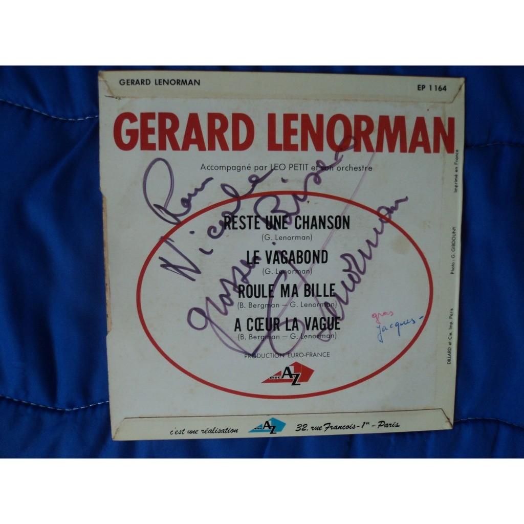 GERARD LENORMAN reste une chanson / le vagabon /roule ma bille /a coeur de vague ( dédicacé)