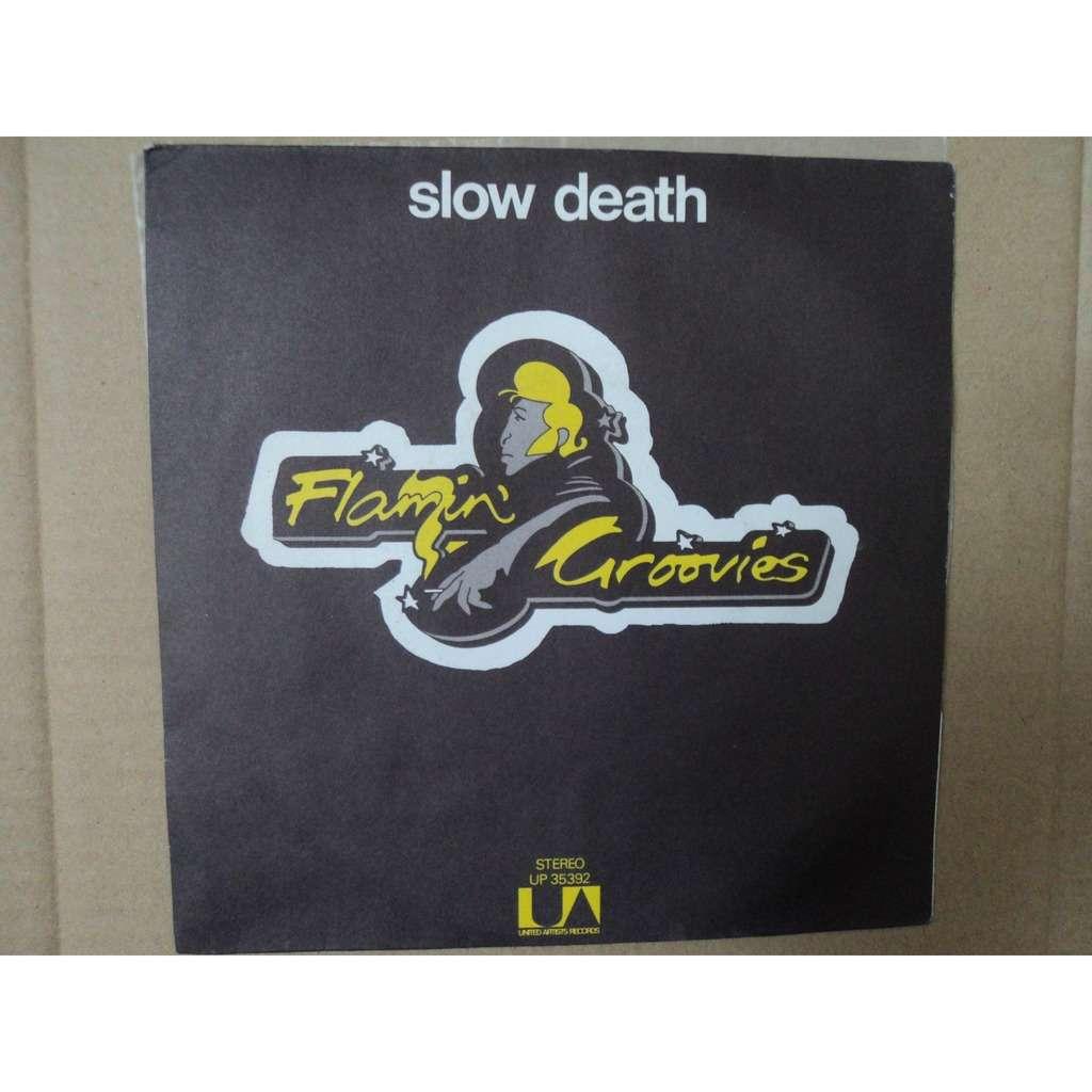 flamin' groovies slow death / tallahassie lassie