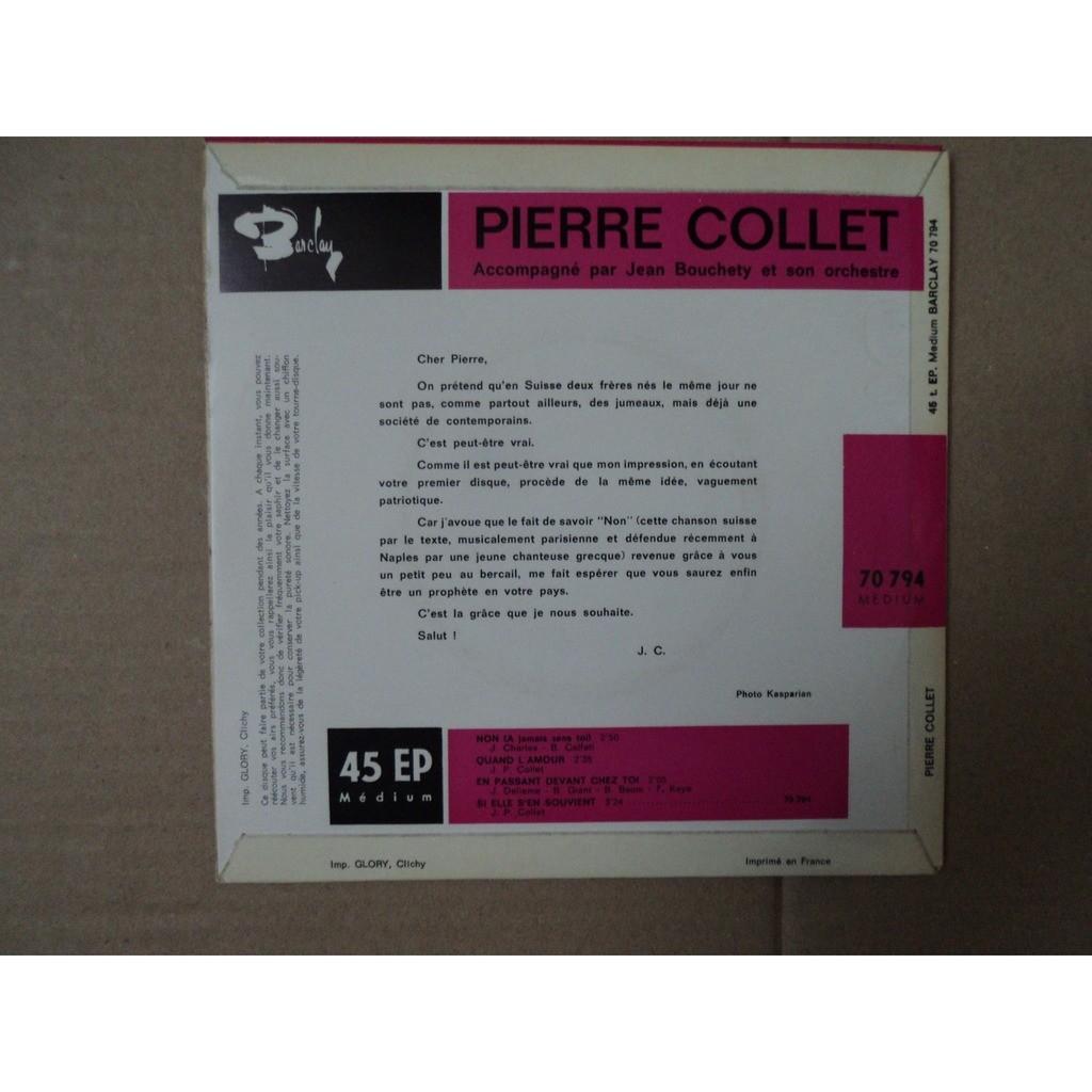 COLLET Pierre non /quand l amour / en passant devant chez toi / si elle s en souvient