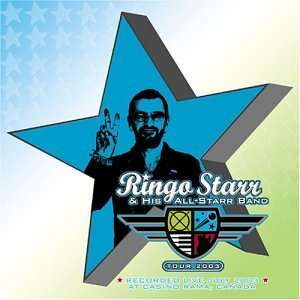 Ringo Starr & his All Starr Band - Tour 2003
