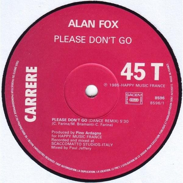 Alan Fox Please Don't Go