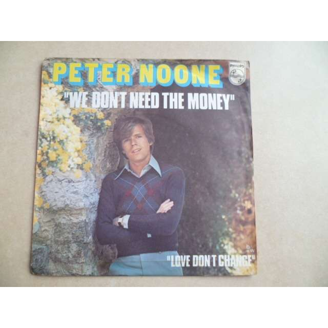 peter noone we don't need the money / love don't change