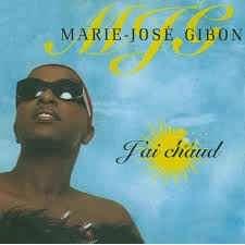 MARIE-JOSE GIBON j'ai chaud