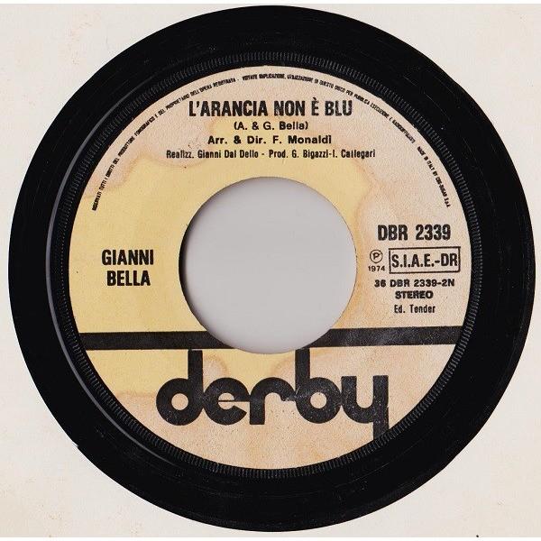 Gianni BELLA Piu' ci penso / L'arancia non e' blu (original Italy press - 1974 - Fine paper cover)