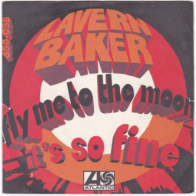 LAVERN BAKER Fly me to the Moon / It's So Fine