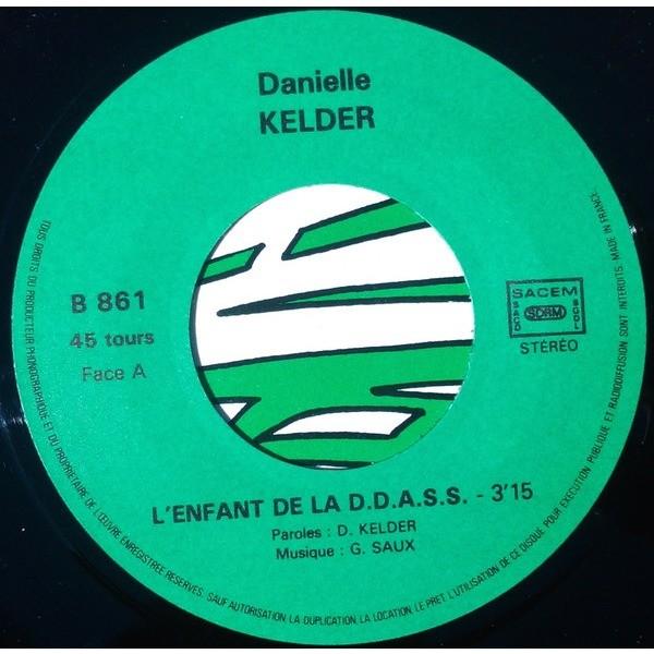 Danielle KELDER & Gérard SAUX L'enfant de la DDASS (ultra rare original private French press - 1986 - Great conditions)