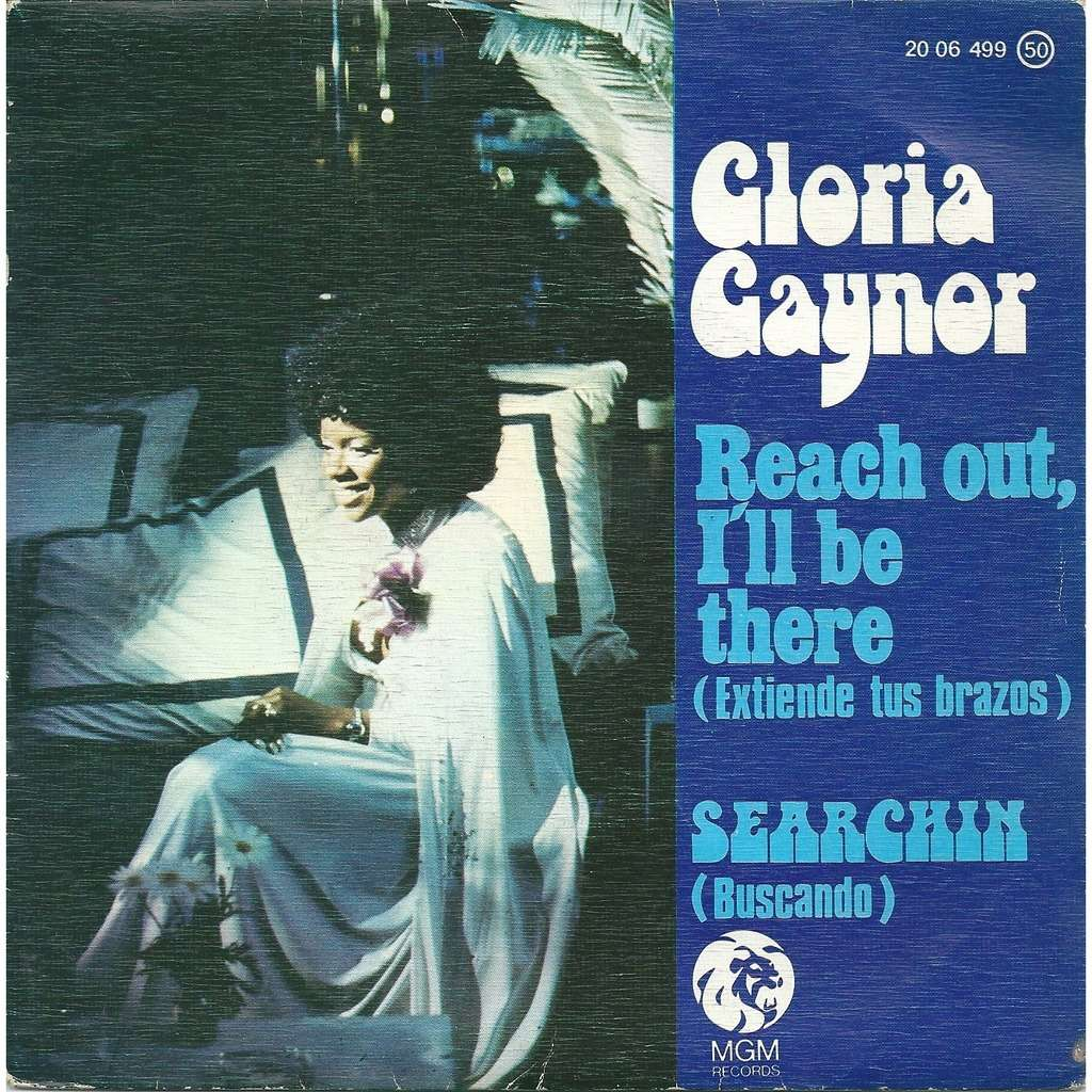 Gloria Gaynor Reach out, I'll be there
