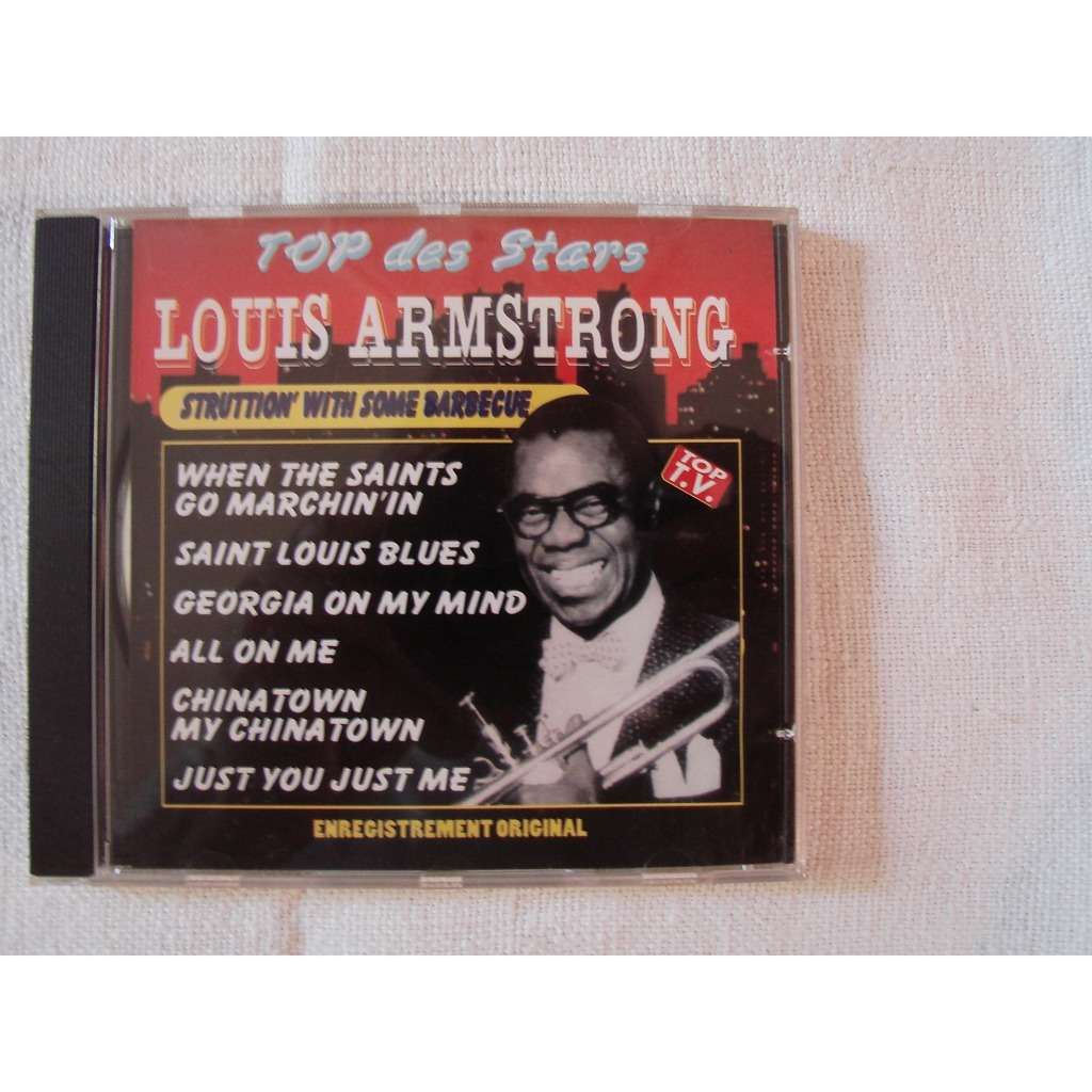 louis armstrong Struttion with some barbecue