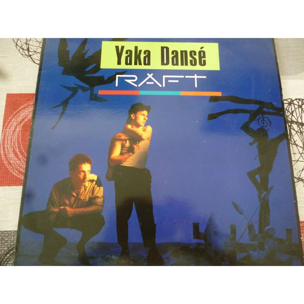 Raft YAKA DANSE (ABORIGENE MIX 5'28) 1987 FRANCE
