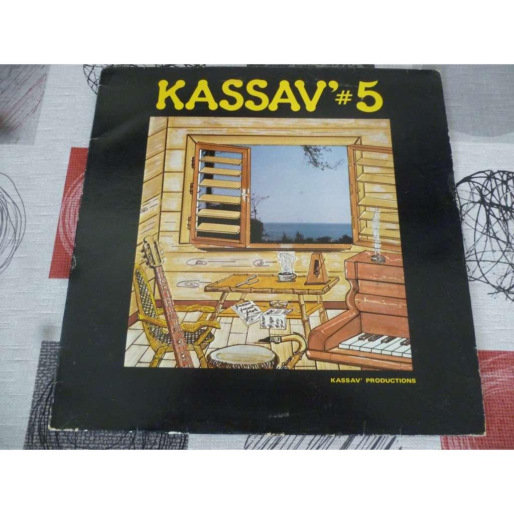 KASSAV KASSAV # 5