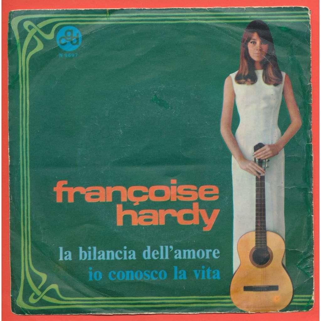 FRANCOISE HARDY - ( HERBERT PAGANI ) la bilancia dell'amore - io conosco la vita