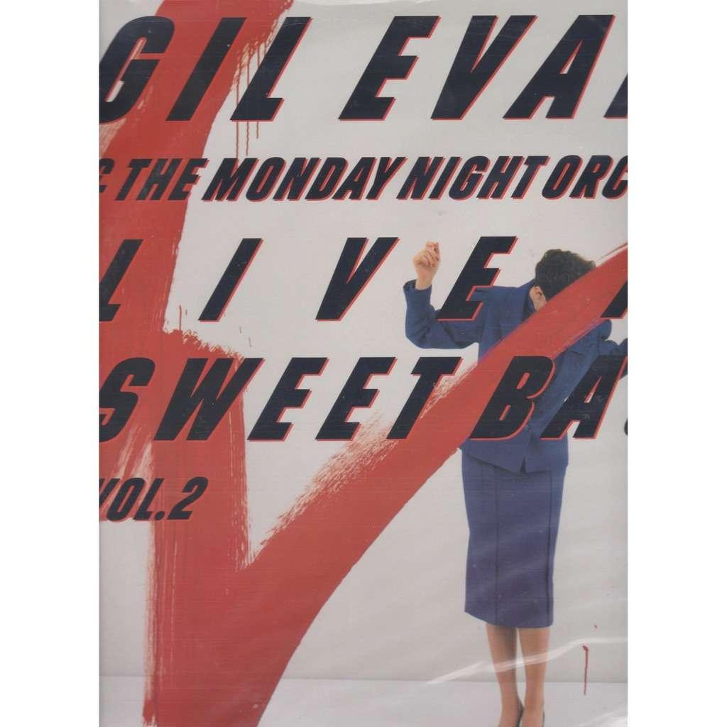 gil evans & the monday night orchestra live at sweet basil vol. 2