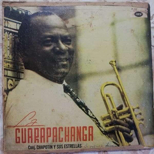Chappottin y sus Estrellas la guarapachanga