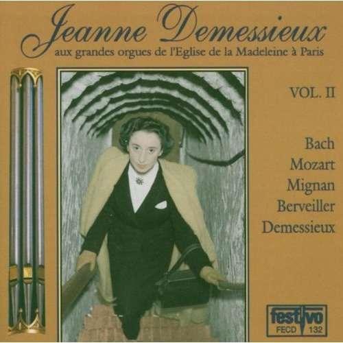 Jeanne Demessieux Aux grandes Orgues de l'Eglise de la Madeleine à Paris Vol. II