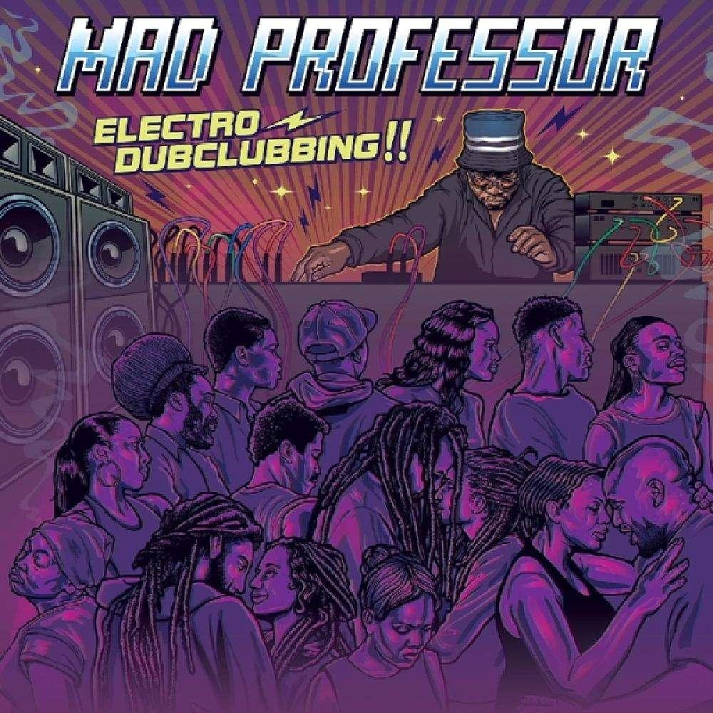 mad professor ELECTRO DUBCLUBBING!!
