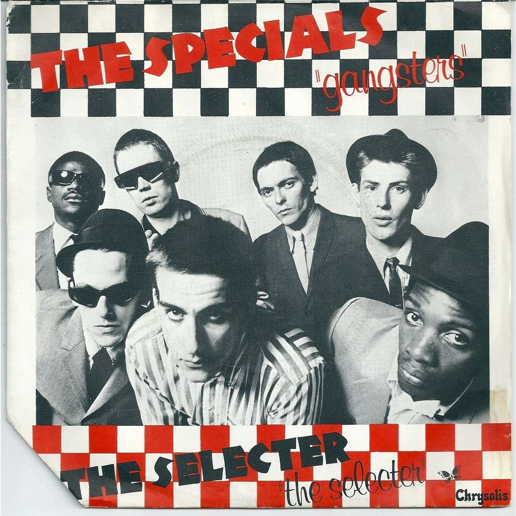 The Specials / The Selecter Gangsters