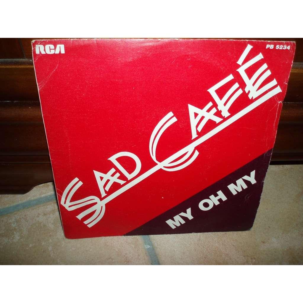 SAD CAFE MY OH MY / COTTAGE LOVE
