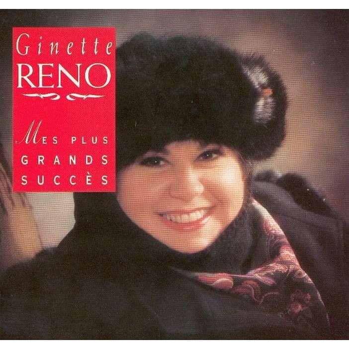 Ginette Reno Mes Plus Grands Succès