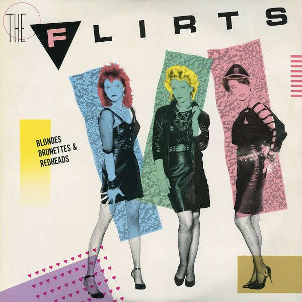 The Flirts Blondes Brunettes & Redheads