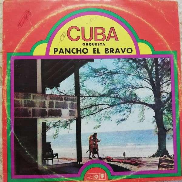 Orquesta Pancho El Bravo Lo Inedito de Pedro Aranzola